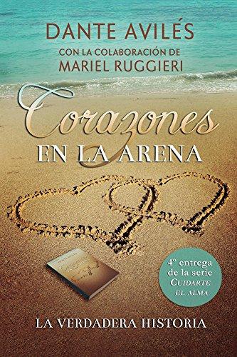 Corazones En La Arena Cuidarte El Alma N 4 Spanish Edition