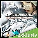 Mondpapier und Silberschwert (Die Sumpfloch-Saga 4) Hörbuch von Halo Summer Gesprochen von: Anne Düe