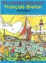 Mon premier dictionnaire français-breton en images par Cadieu