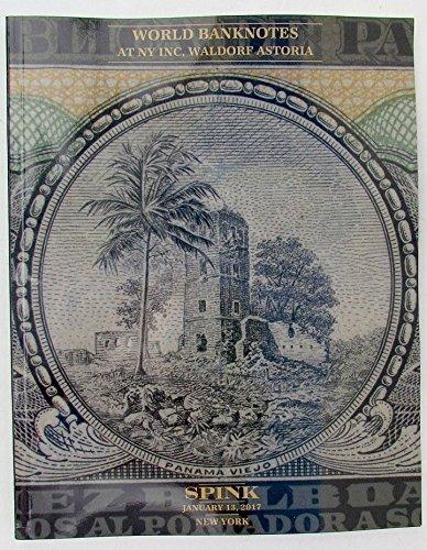 World Banknotes At Ny Inc  Waldorf Astoria Spink 2017 Auction Catalog