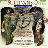 Sullivan & Co, The Operas That Got Away
