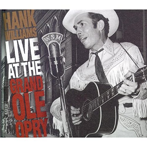Live At The Grand Ole Opry by Williams, Hank
