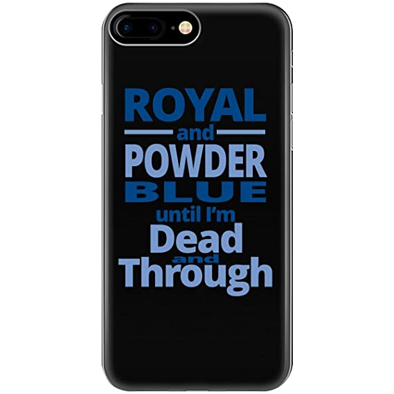 brand new dfde6 c4691 Amazon.com: Royal And Powder Blue Until I'm Dead And Through ...