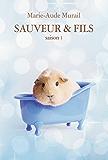 Sauveur & Fils saison 1 (French Edition)