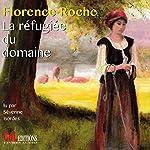 La réfugiée du domaine | Florence Roche