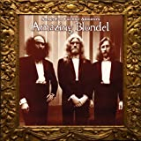 Songs For Faithful Admirers by Amazing Blondel