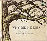 Why Did He Die?, Audrey Harris, 0822502569