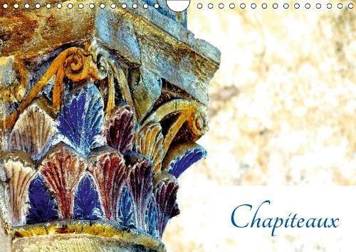 Chapiteaux 2019: Chapiteaux de l'abbatiale de Conques Calendrier – 1 avril 2018 Patrice Thebault Calvendo Verlag GmbH 1325378526 Kunst allgemein