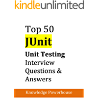Top 50 JUnit Unit Testing Interview Questions & Answers