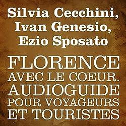 Florence avec le cœur [Florence in My Heart]