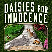 Daisies for Innocence: Enchanted Garden Mystery Series #1 | Bailey Cattrell