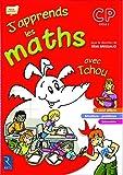 J'apprends les maths avec Tchou CP