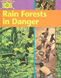 Rain Forests in Danger, Sally Morgan, 1597712256