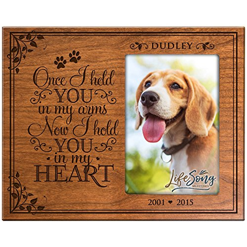 LifeSong Milestones Personalized Pet Memorial Gift, Sympathy Photo Frame, Once I held You in My Arms Now I Hold You in My Heart, Custom Frame USA Made Holds 4x6 Photo