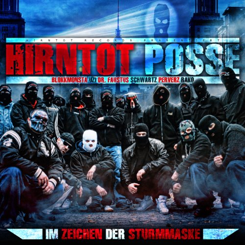 Various: Hirntot Posse: Im Zeichen Der Sturmmaske (Audio CD)
