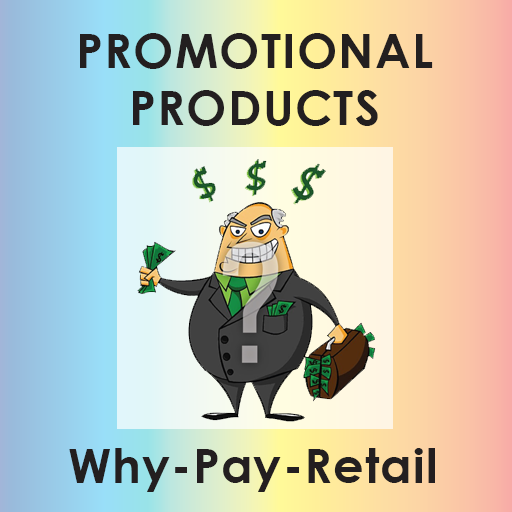 Why-Pay-Retail | Your #1 Promotional Products supplier (Promotional Code)