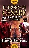 Combatti per il potere. Il trono di Cesare