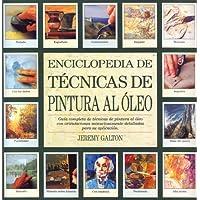 Enciclopedia de técnicas de pintura al óleo