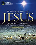 In the Footsteps of Jesus, 2nd Edition: A Chronicle