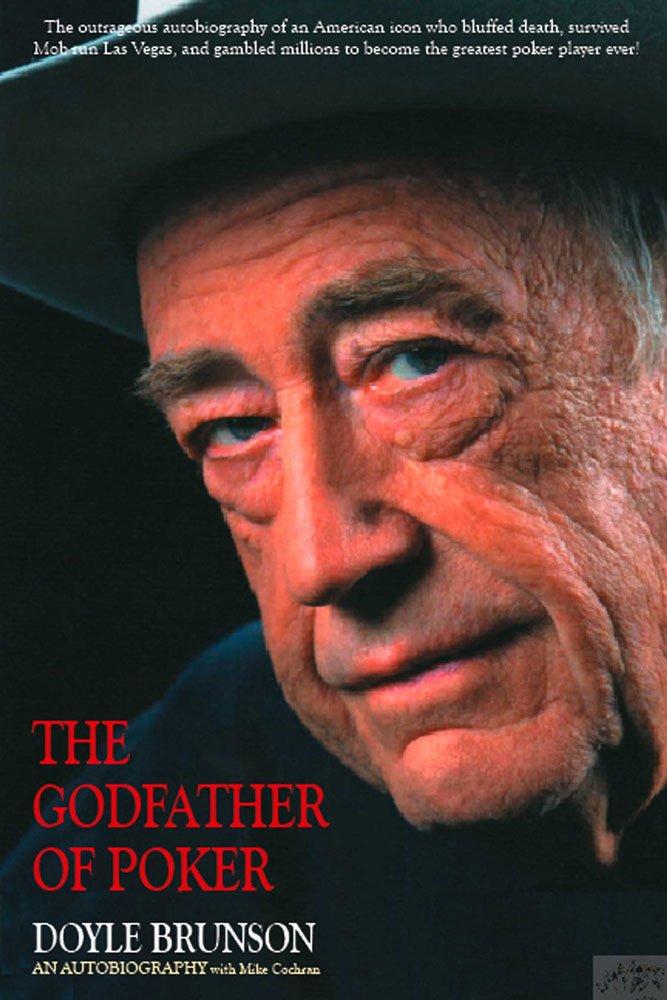The Godfather of Poker: The Doyle Brunson Story pdf epub