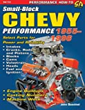 Small-Block Chevy Performance 1955-1996, John Baechtel, 1932494154