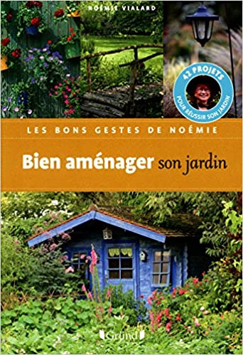Amazon.fr - BIEN AMENAGER SON JARDIN - NOEMIE VIALARD, MICHEL LOPPE ...