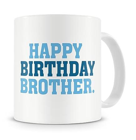 QuotHappy Birthday Brotherquot Mug