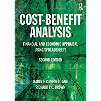Cost-Benefit Analysis: Financial And Economic Appraisal Using Spreadsheets