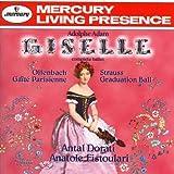 Adam - Giselle  (complete ballet) ~ Offenbach - Gaîté Parisienne ~ Strauss Graduation Ball / Fistoulari, Dorati