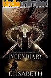 Incendiary: (BWWM) (Reincarnation Series Book 2)