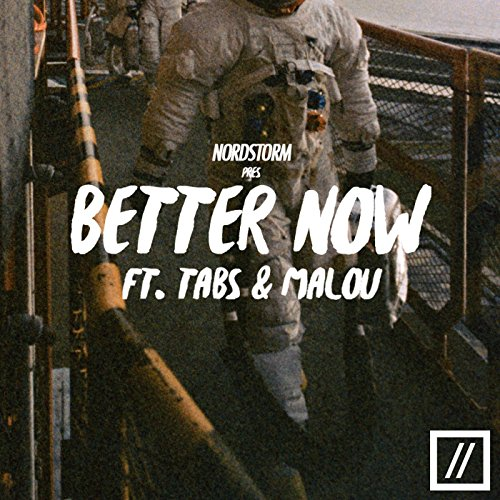 Download Better Now Mp3: Better Now (feat. Tabs & Malou)