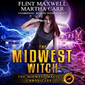 The Midwest Witch: The Revelations of Oriceran: Midwest Magic Chronicles, Book 1 | Flint Maxwell, Martha Carr