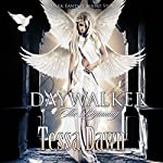 Daywalker - The Beginning: A Dark Fantasy Short Story | Tessa Dawn