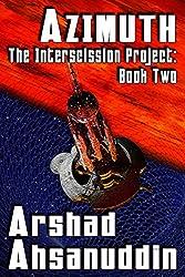 Azimuth (The Interscission Project Book 2)