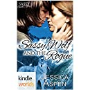 Sassy Ever After: Sassy Wolf and the Rogue (Kindle Worlds Novella)