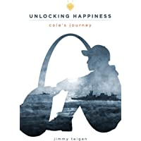 Unlocking Happiness: : Cole's Journey