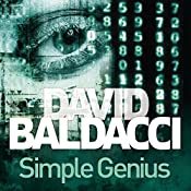 Simple Genius: King and Maxwell, Book 3 | David Baldacci