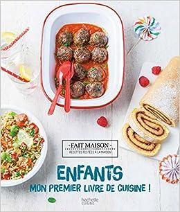 Enfants Mon Premier Livre De Cuisine Thomas Feller