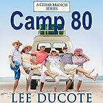 Camp 80 | Lee DuCote