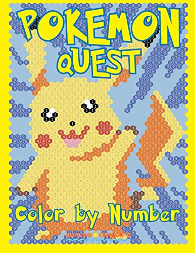 POKEMON QUEST Color by Number: Activity Puzzle Coloring Book for Children and Adults (Color By Number Quest)