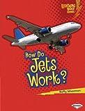 How Do Jets Work?, Buffy Silverman, 0761389679