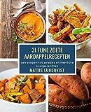 31 fijne zoete aardappelrecepten: van soepen tot salades en heerlijke ovengerechten (German Edition)