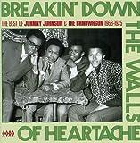 Breakin' Down the Walls of Heartache
