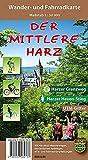 Der mittlere Harz: Wander- und Fahrradkarte