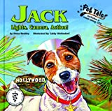 Jack: Lights, Camera, Action! (Pet Tales)