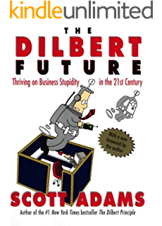 Amazon dogberts top secret management handbook ebook scott the dilbert future thriving on business stupidity in the 21st century fandeluxe Image collections