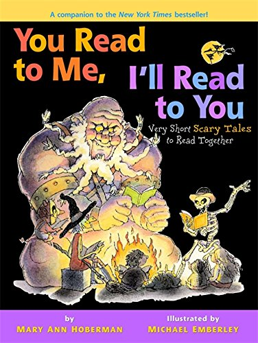 You Read to Me, I'll Read to You: Very Short Scary Tales to Read Together -