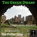 The Green Dwarf | Charlotte Bronte