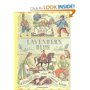 Lavender's Blue: A Book of Nursery Rhymes Harold Jones