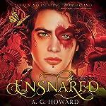 Ensnared: Splintered, Book 3 | A. G. Howard